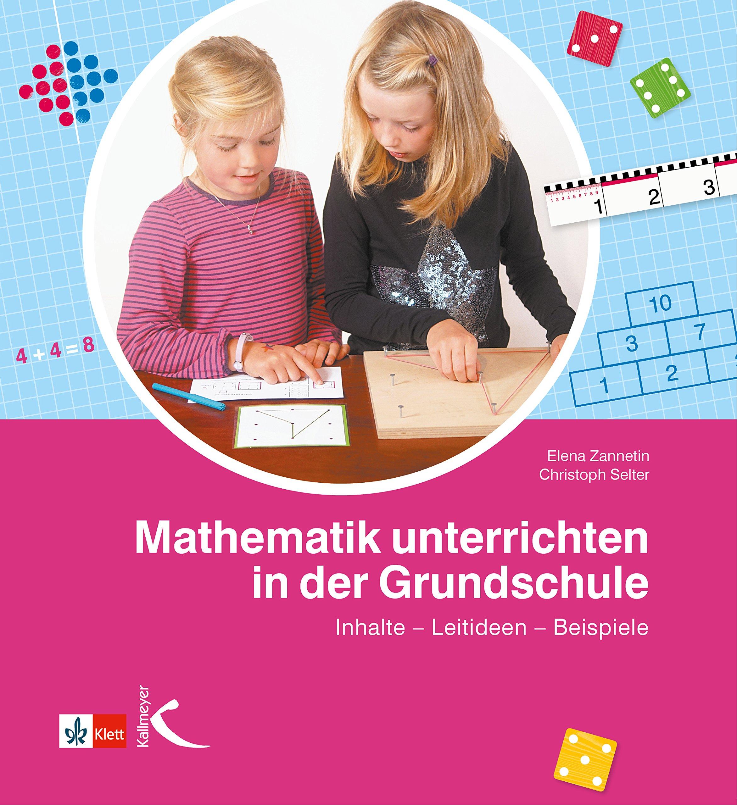 Mathematik unterrichten in der Grundschule Inhalte – Leitideen ...