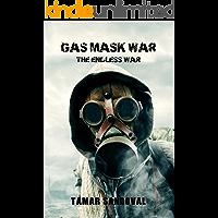 Gas Mask War: The Endless War