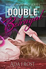 Double Betrayal (Surviving Book 3) Kindle Edition