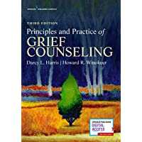 Principles and Practice of Grief Counseling 3ed