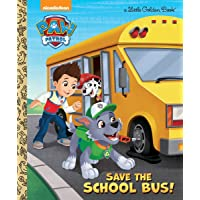 Save the School Bus! (Little Golden Books: Paw Patrol)