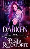 Darken (Deadly Dreams Book 4)