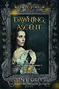 Dawning Ascent (The Pearson Prophecy Book 1)