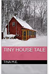 Tiny House Tale Kindle Edition