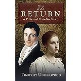 The Return: A Pride and Prejudice Story