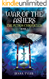 War of the Ashers (The Petros Chronicles Book 2)