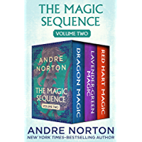 The Magic Sequence Volume Two: Dragon Magic, Lavender-Green Magic, and Red Hart Magic