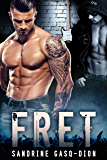 FRET (The Rock Series Book 1)