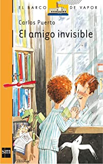El Amigo Invisible/ the Invisible Friend (El Barco De Vapor) (Spanish Edition
