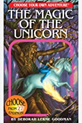 The Magic of the Unicorn (Choose Your Own Adventure) (Choose Your Own Adventures - Revised) Paperback