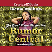 You Don't Know Me Like That: Rumor Central, Book 2