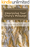 Improving Your Story's Message