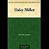 Daisy Miller (免费公版书) (English Edition)