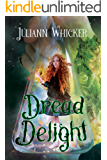 Dread Delight: Rosewood Academy for Witches and Mages (Darkly Sweet Book 2)