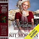 The Christmas Mail Order Bride: Holiday Mail