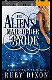 The Alien's Mail-Order Bride: A Sci-Fi Alien Romance Novella (English Edition)