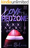 Love In the Red Zone (Connecticut Kings Book 1) (English Edition)
