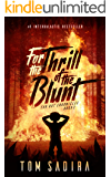 For the Thrill of the Blunt (Far Out Chronicles Book 3)