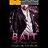 Bait (Fishing For Billionaires Book 1)