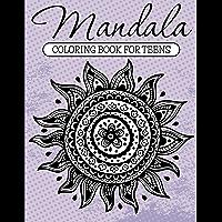 Mandala Coloring Book For Teens: Adult Coloring Book (Art Book Series) (English Edition)