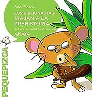 Los Biblionautas Viajan A La Prehistoria