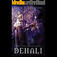 Dehali (The Tartarus Chronicles Book 2)