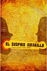 El Suspiro Amarillo (Spanish Edition)