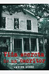 Vida secreta de un escritor (Spanish Edition) Kindle Edition