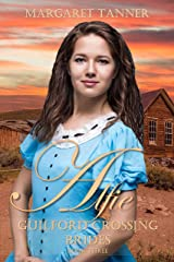 Alfie (Guilford Crossing Brides Book 3) Kindle Edition