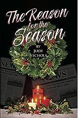 The Reason For the Season Kindle Edition