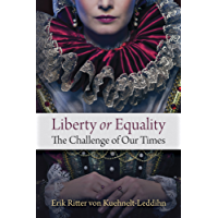 Liberty or Equality: The Challenge of Our Time