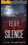 Fear the Silence (DI Angus Henderson 3)