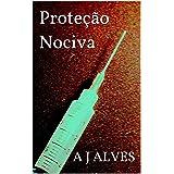 Proteção Nociva