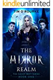 The Mirror Realm (Book One) (The Lacey Swift Series 1)