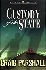Custody of the State (Chambers of Justice Book 2) Kindle Edition