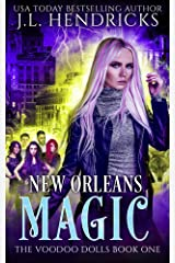 New Orleans Magic: An Urban Fantasy Action Adventure (The Voodoo Dolls Book 1) Kindle Edition