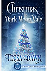 Christmas In Dark Moon Vale (A Blood Curse Series Novella Book 1) Kindle Edition