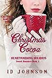 Christmas Cocoa (Heartwarming Holidays Sweet Romance Book 2)