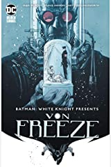 Batman: White Knight Presents Von Freeze (2019) #1 (Batman: White Knight (2017-)) Kindle Edition