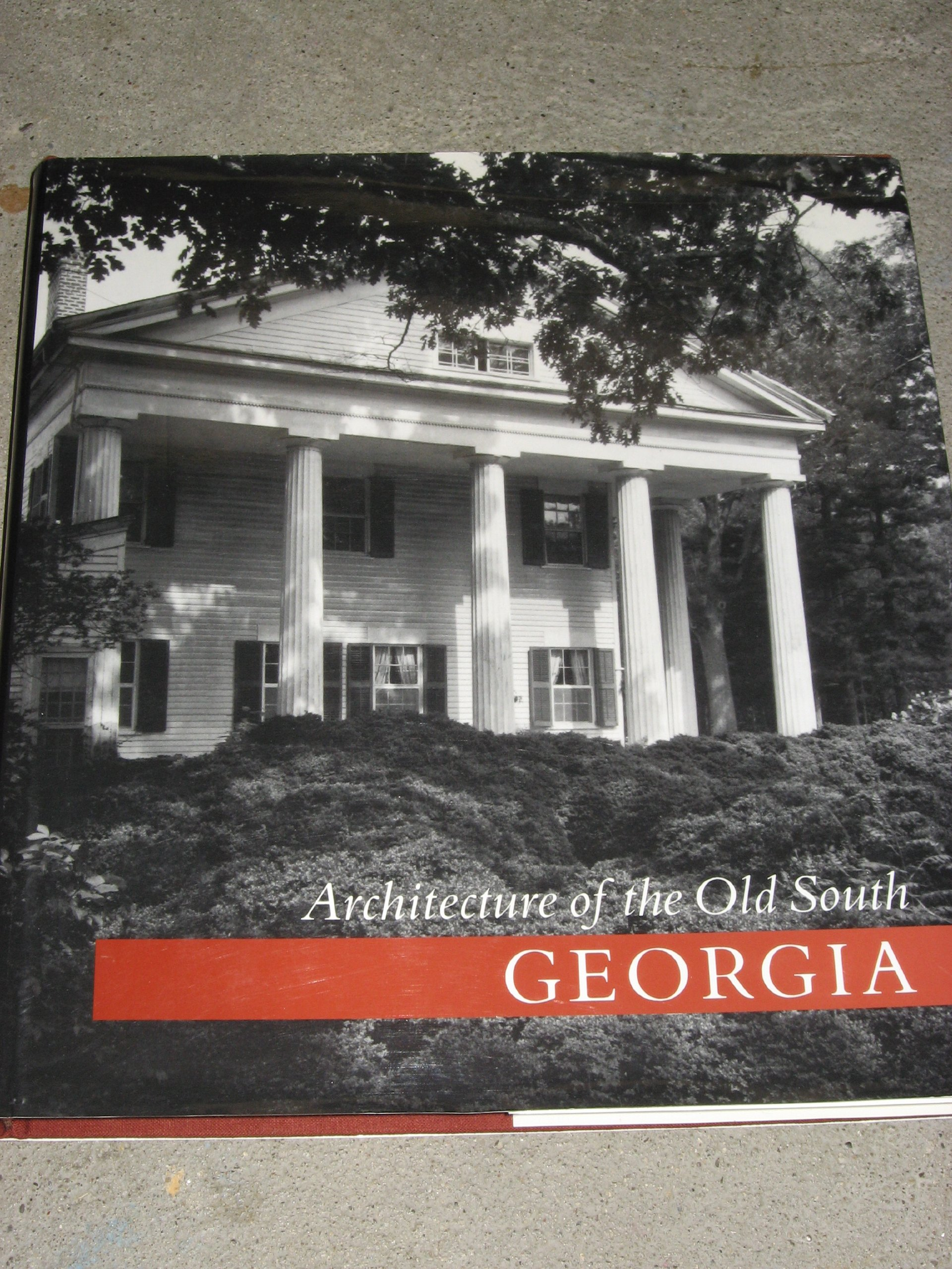 Architecture of the old south georgia mills lane van jones martin architecture of the old south georgia mills lane van jones martin 9781558590212 amazon books fandeluxe Image collections