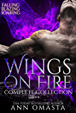 Wings on Fire: Complete Collection (Falling, Blazing, and Soaring): The ultimate forbidden romance!