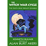 The Witch War Cycle: The tenth Dray Prescot omnibus (The Saga of Dray Prescot omnibus Book 10)