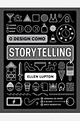 O design como storytelling (Portuguese Edition) Kindle Edition