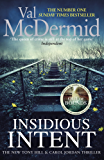 Insidious Intent: (Tony Hill and Carol Jordan, Book 10) (Tony Hill & Carol Jordan 10) (English Edition)
