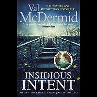 Insidious Intent: (Tony Hill and Carol Jordan, Book 10)