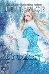 Frozen: A Fractured Fairy Tale (Fractured Fairy Tales Book 5) Kindle Edition