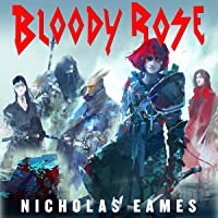 Bloody Rose: The Band, Book 2