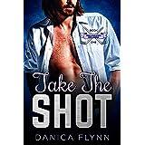 Take The Shot: A Best Friends to Lovers Hockey Romance (Philadelphia Bulldogs Book 1)