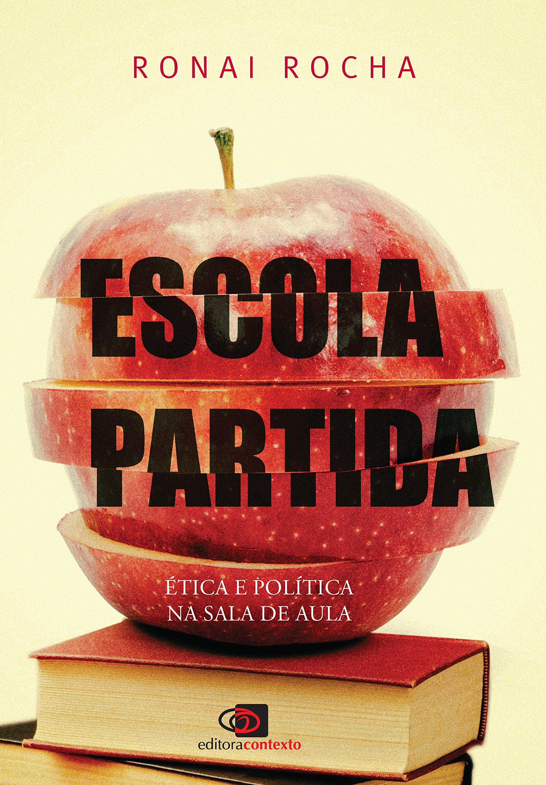 Livro 'Escola Partida' por Ronai Rocha
