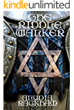 The Riddle Walker (The Weaving of Time Book 2)